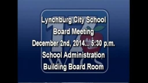 Thumbnail for entry LCS Board Meeting December 2nd, 2014