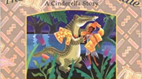 Thumbnail for entry Gift of the Crocodile: A Cinderella Story (Indonesia) - Mrs. Brannon
