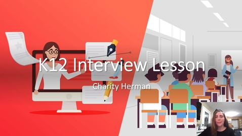 Thumbnail for entry K12  Interview Lesson