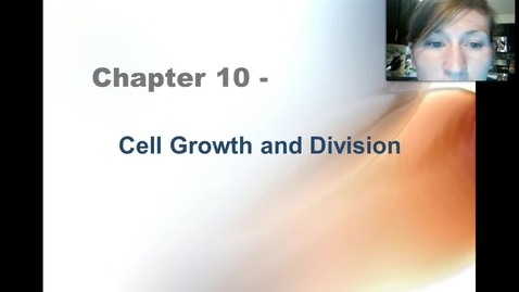 Thumbnail for entry Ch. 10 Cell Growth and Division Overview