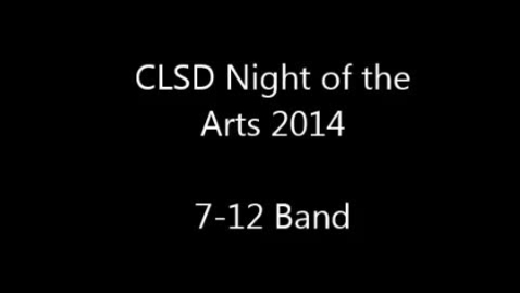 Thumbnail for entry 2014 Clay Night of the Arts - 7-12 Band