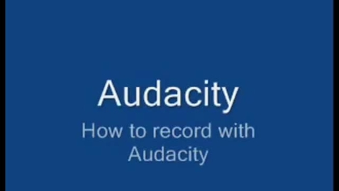 Thumbnail for entry How to Record in Audacity