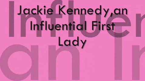 Thumbnail for entry Jackie Kennedy By:Keeana Rebecca