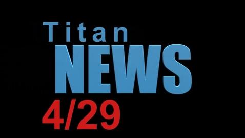 Thumbnail for entry TitanNEWS 4.29.21