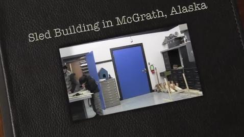 Thumbnail for entry Sled Building in McGrath, Alaska