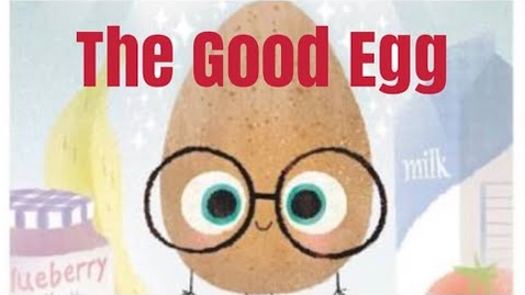 Thumbnail for entry The Good Egg by Jory John -Read Aloud by krowe4kids.