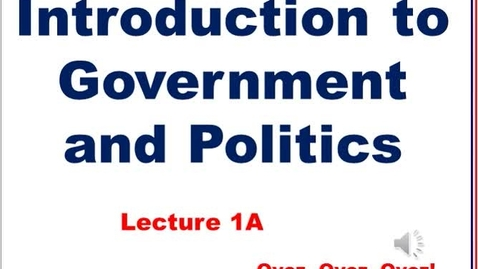 Thumbnail for entry 1A-Introduction to American Government and Politics