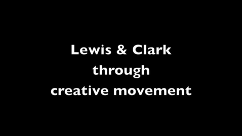 Thumbnail for entry Lewis and Clark