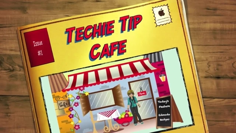 Thumbnail for entry Techie Tip Cafe - Edmodo Badges