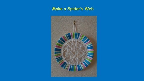 Thumbnail for entry Make a spider's web craft activity
