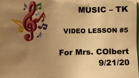 Thumbnail for entry Music TK Lesson 5