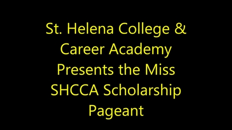 Thumbnail for entry 1st Annual Miss SHCCA Scholarship Pageant