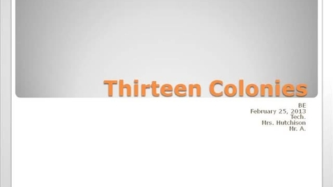 Thumbnail for entry BE Thirteen Colonies