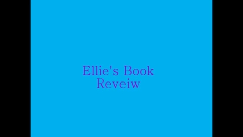 Thumbnail for entry 13-14 Hodges Ellie's Book Review