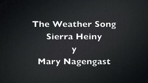 Thumbnail for entry The Weather Song