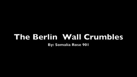 Thumbnail for entry Berlin Wall Crumbles