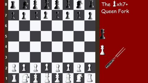 Thumbnail for entry Tricky Tactics 22 The Bishop xh7+ Queen Fork