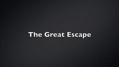 Thumbnail for entry The Great Escape