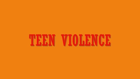 Thumbnail for entry Teen Violence