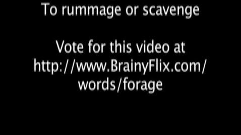 Thumbnail for entry Forage – BrainyFlix.com Vocab Contest