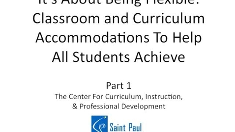 Thumbnail for entry Classroom Accommodations Part 1B