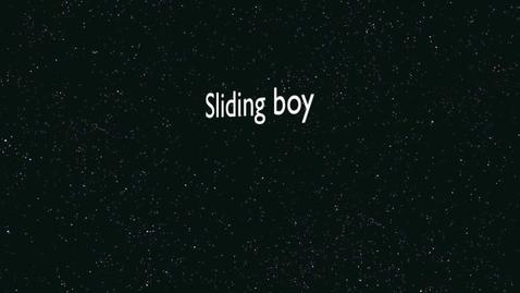 Thumbnail for entry Sliding Boy