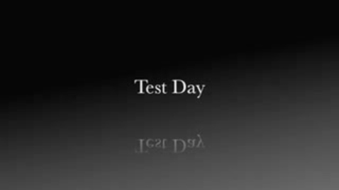 Thumbnail for entry Test Day