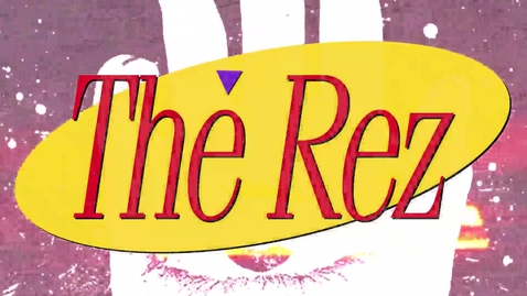 Thumbnail for entry The REZ Episode 13 2016-2017 CONSPIRACIES!!!