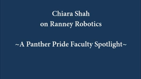 Thumbnail for entry Faculty Spotlight: Robotics Advisor Chiara Shah