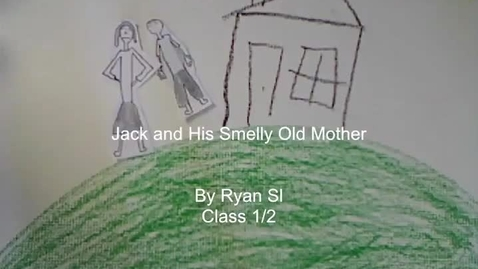 Thumbnail for entry Jack and his smelly old mother