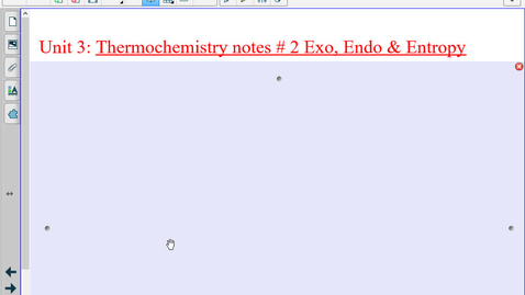 Thumbnail for entry Thermochemistry Notes #2 Endo, Exo and Entropy