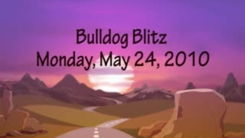 Thumbnail for entry Bulldog Blitz 15 May 24, 2010