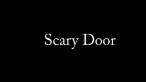 Thumbnail for entry scary door