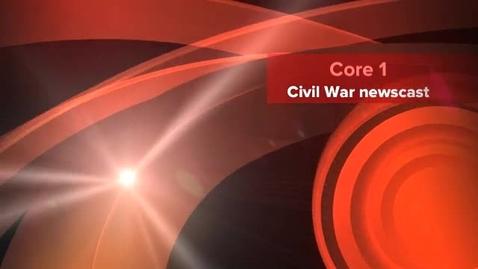 Thumbnail for entry Civil War newscast