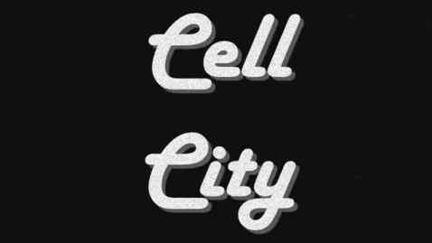 Thumbnail for entry Cell City