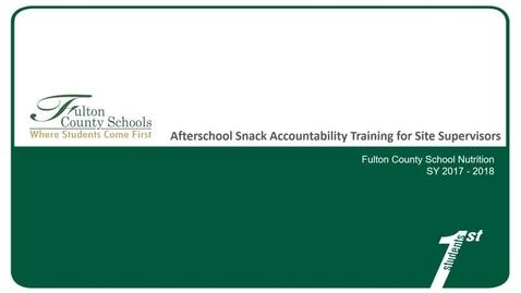 Thumbnail for entry Task 1 Snack Accountability for Site Supervisor