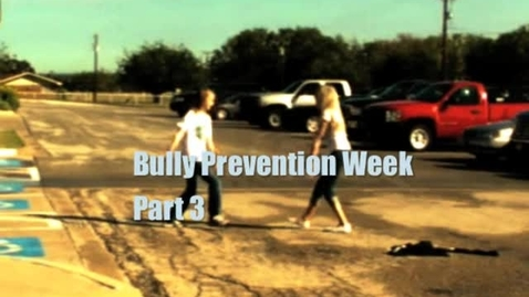 Thumbnail for entry Bullying Prevention Week pt 3