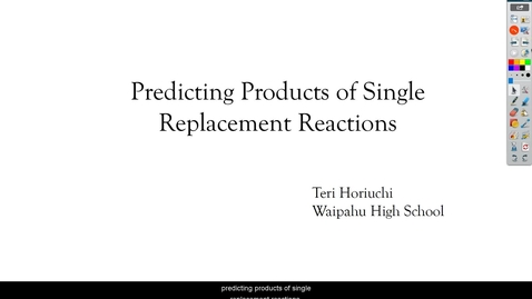 Thumbnail for entry Predicting Products of Single Replacement Reactions 2020