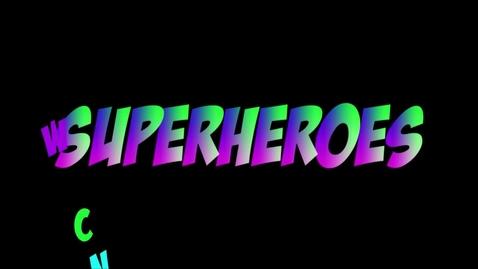 Thumbnail for entry Superheroes - WSCN Short Film 2014-2015