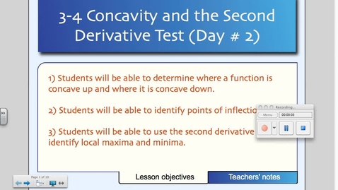 Thumbnail for entry 3-4 Intervals of Concavity and the Second Derivative Test (Day # 2)