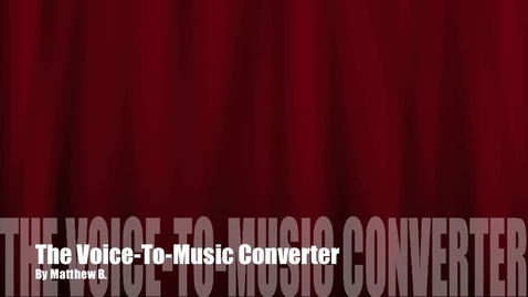 Thumbnail for entry Mattbach Voice-To-Music Converter Commercial