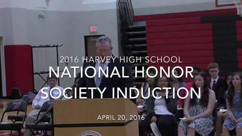 Thumbnail for entry 2016 Harvey High NHS Induction Ceremony