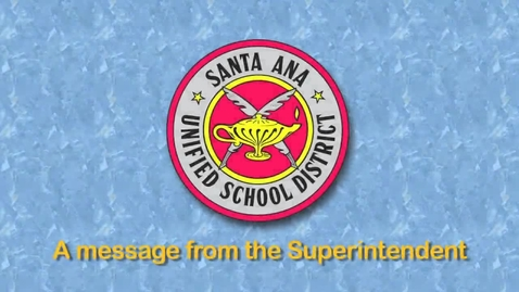 Thumbnail for entry A Message from Dr. T (SAUSD) 10-12-12