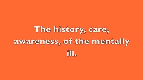 Thumbnail for entry History of the mentally ill