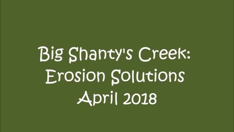 Thumbnail for entry Big Shanty's Creek: Erosion Solutions