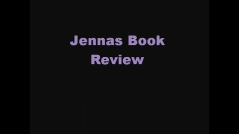 Thumbnail for entry 13-14 Hodges Jenna's Book Review