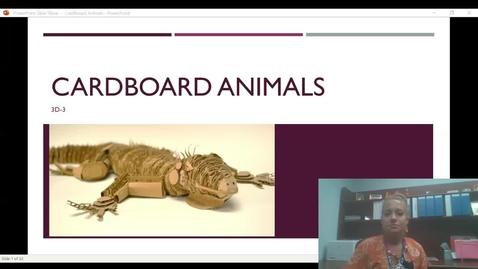 Thumbnail for entry Cardboard Animal Video Presentation