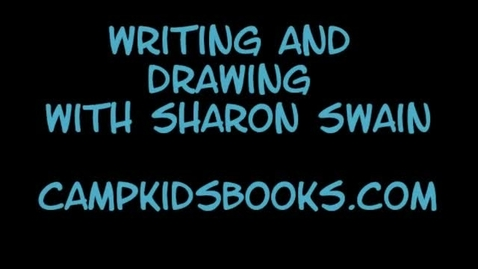 Thumbnail for entry Camp Kids - Writing & Drawing Workshop - By Sharon Swain