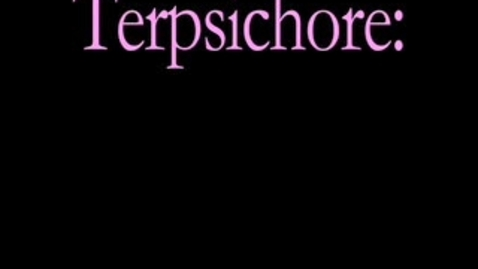 Thumbnail for entry Terpsichore