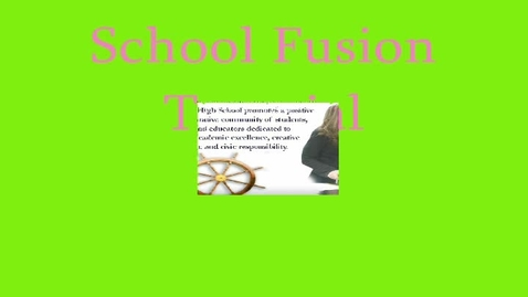 Thumbnail for entry School Fusion Tutorial